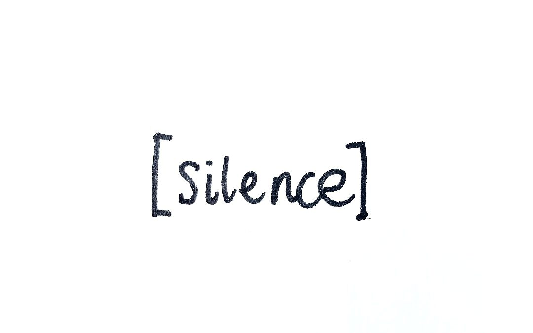 What if you choose to be in silence?